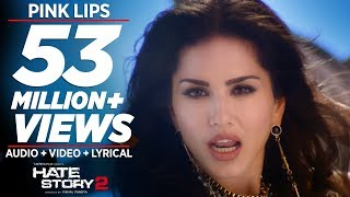 Pink Lips Full Video Song  Sunny Leone  Hate Story