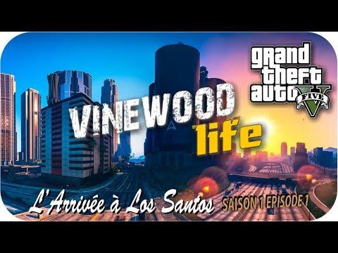 GTA 5: VINEWOOD LIFE   L'arrivée à Los Santos   Ep.1 [Série/Film RP]
