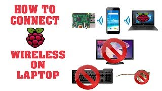 how connect raspberry pi wirelessly with laptop