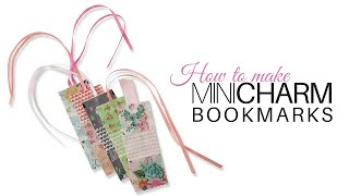How to make Mini Charm Bookmarks | with Jennifer Bosworth of Shabby Fabrics