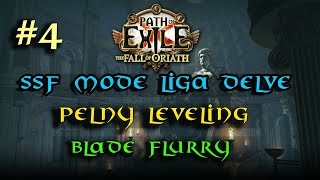 Path of Exile [3.4] Liga Delve SSF Blade Flurry Leveling odc.4 PL