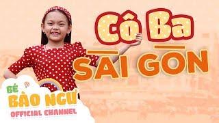 Bé Bào Ngư - Cô Ba Sài Gòn