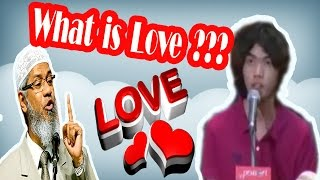 Japanese Young Man What is LOVE in Islam Zakir Naik Answer 2017