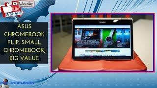 Asus Chromebook Flip, Small Chromebook, big value