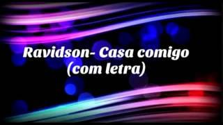 Ravidson - Casa comigo (letra)