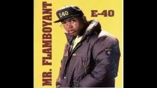 E-40 - Mr.Flamboyant (Full EP)