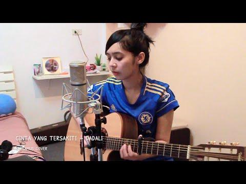 download lagu Dadali - Cinta Yang Tersakiti  Keesamus Cover gratis