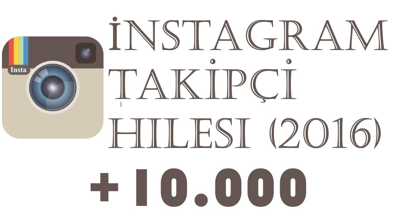 İnstagram Takipçi Hilesi 2016 (+10.000 followers) - YouTube