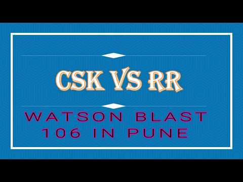 Match 18 ✯ Vivo IPL 2018 ✯ CSK Vs RR ✯ HIGHLIGHTS