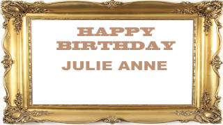Julie Anne   Birthday Postcards & Postales8 - Happy Birthday