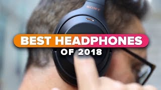 The best headphones of 2018