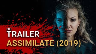 ASSIMILATE Official Trailer (2019) Horror Movie HD