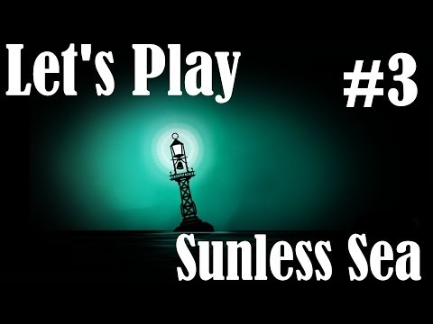 Let's Play Sunless Sea - Episode 3 - Winning the Prize
