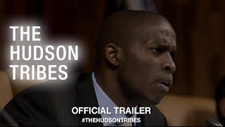 The Hudson Tribes (2018) | Official Trailer HD