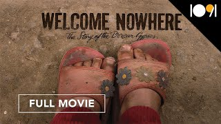 Welcome Nowhere (FULL DOCUMENTARY)