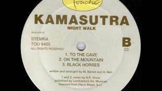 Kamasutra - Night Walk (Black Horses)