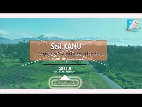 Ragga Siai - Sail Kanu (ft Jonah Kalau, Avisat & Felix Yausi)