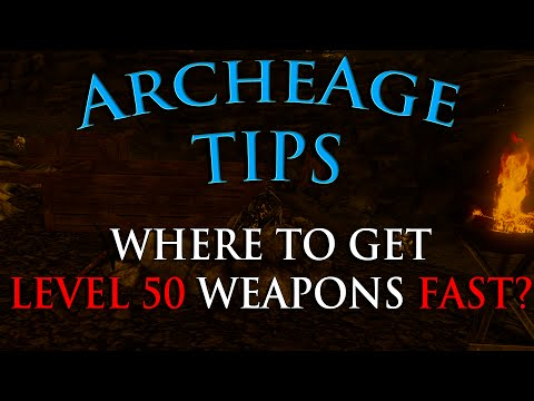 ArcheAge Tips #2 - How To Get Level 50 Weapons, Hasla Farming Guide