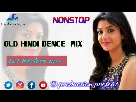 Old Hindi dence mix | DJ keshab | 2018 new style bass | d production present
