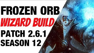 Patch 2.6.1 Frozen Orb Wizard Build Season 12 Diablo 3