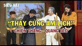 Hài Tết 2019 - Chiến Thắng, Quang Tèo | THẦY CÚNG ÂM LỊCH | Hài Tết Mới Hay Nhất 2019
