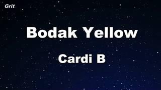 Bodak Yellow - Cardi B Karaoke 【No Guide Melody】 Instrumental