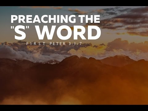 """Preaching the """"S"""" Word (Submission) 