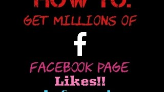 How To Get 1M Likes On Your Facebook Page In Seconds HD