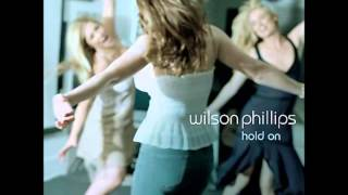 Wilson Phillips - Hold On (Acoustic Version)