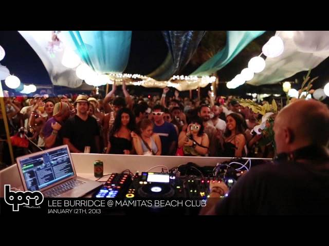 THE BPM FESTIVAL 2013: Lee Burridge @ Mamita&#039;s Beach Club