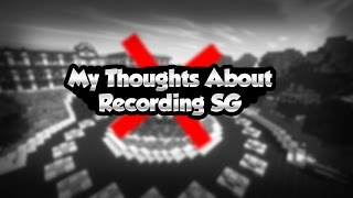 My Thoughts About Recording SG.
