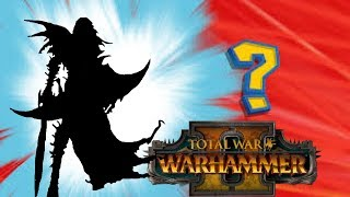 Top 5 Total War Warhammer II Missing Legendary Lords