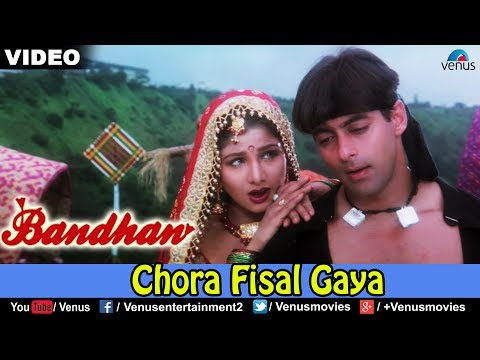 Chora Fisal Gaya (bandhan) video