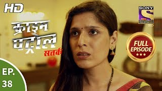 Crime Patrol Satark Season 2 - Ep 38 - Full Episode - 4th September, 2019