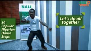 Ten popular Nigerian dance steps