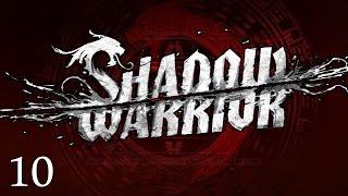 Shadow Warrior - Part 10