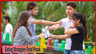 Eating Strangers Food Prank Part 2 On Public Ft Prank Star -by Shelly Sharma  P4 Prank 