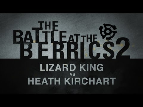 Heath Kirchart Vs Lizard King: BATB2 - Round 1