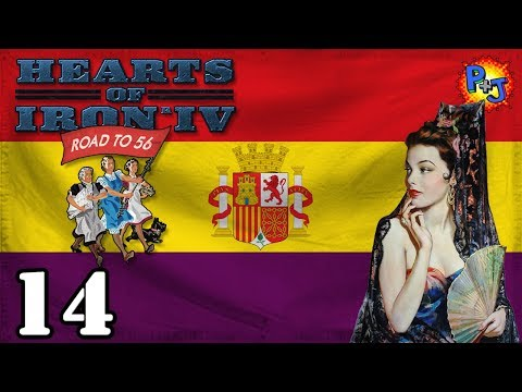 Let's Play Hearts of Iron 4 Democratic Spain | Road to 56 Mod HOI4 Gameplay Episode 14