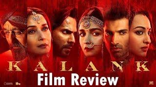 Kalank Review by Saahil Chandel | Varun Dhawan | Alia Bhatt | Aditya roy Kapoor