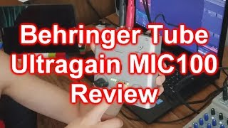 Gear Review #10 - Behringer MIC100 Review
