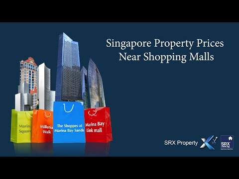 SRX: Shopping Malls and Singapore Property Prices