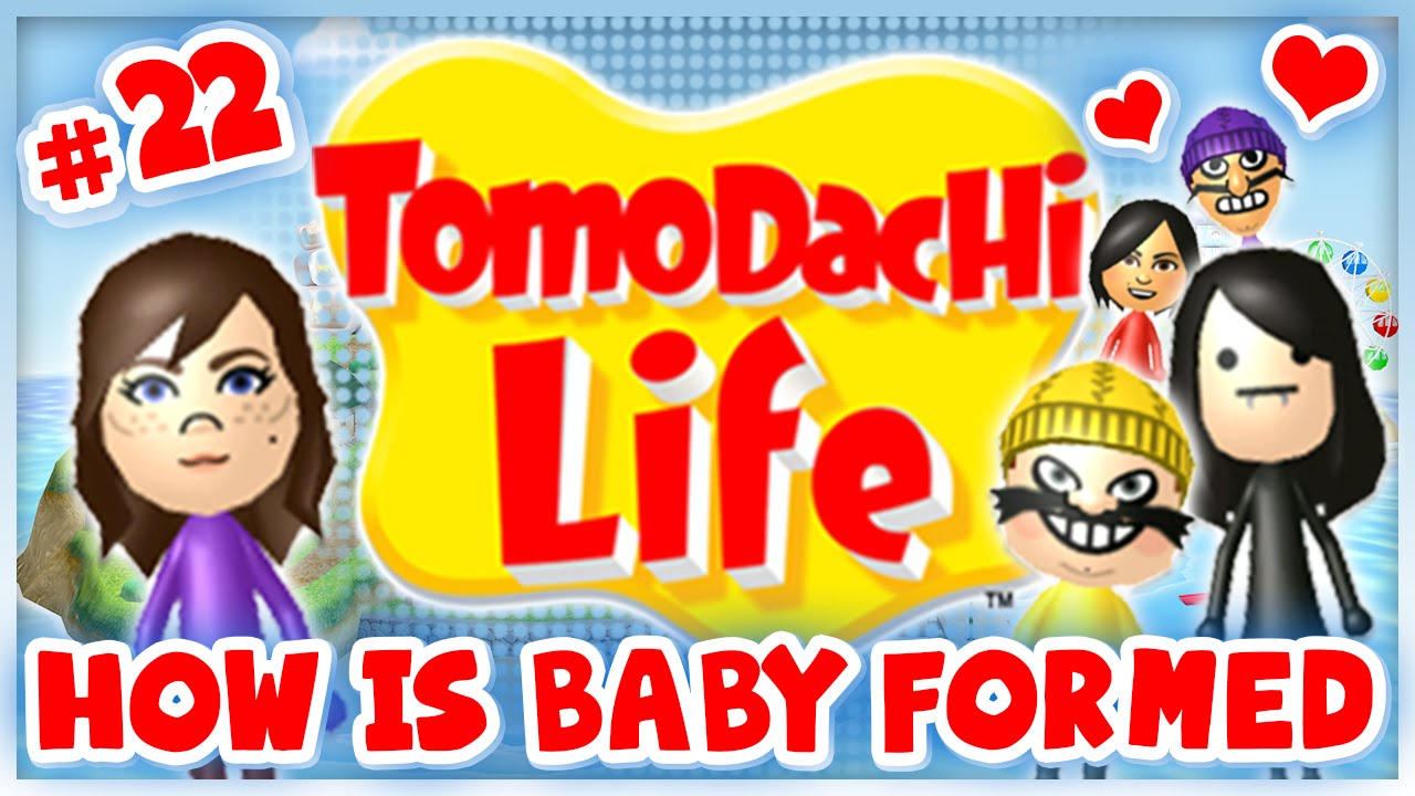 Tomodachi Life - #22 - How Is Baby Formed - YouTube