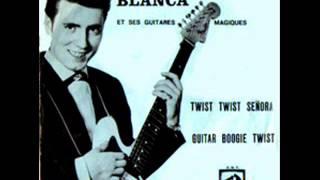 Burt Blanca - Guitar Boogie Twist  (1961)