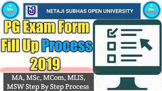 NSOU PG Exam Form Fill Up Process 2019 || MA, MSc, MCom, MLIS, MSW Exam Form Fill Up Process 🔥🔥🔥