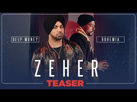 Zeher Video Teaser | Deep Money Feat. Bohemia | Releasing Soon
