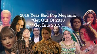 "2018 Year End Megamix (100+ Pop Songs Mashup) ""Get Out Of 2018 Get Into 2019"""