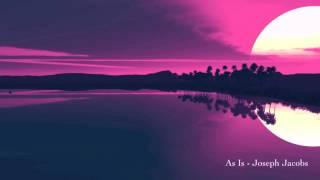 download lagu As Is - Joseph Jacobs gratis