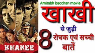 Khakee movie unknown facts Amitabh bacchan Akshay kumar Ajay devgn movies budget hit or flop