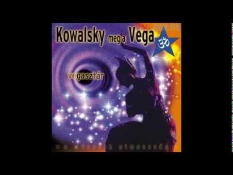 Kowalsky Meg A Vega - Balul Sül El